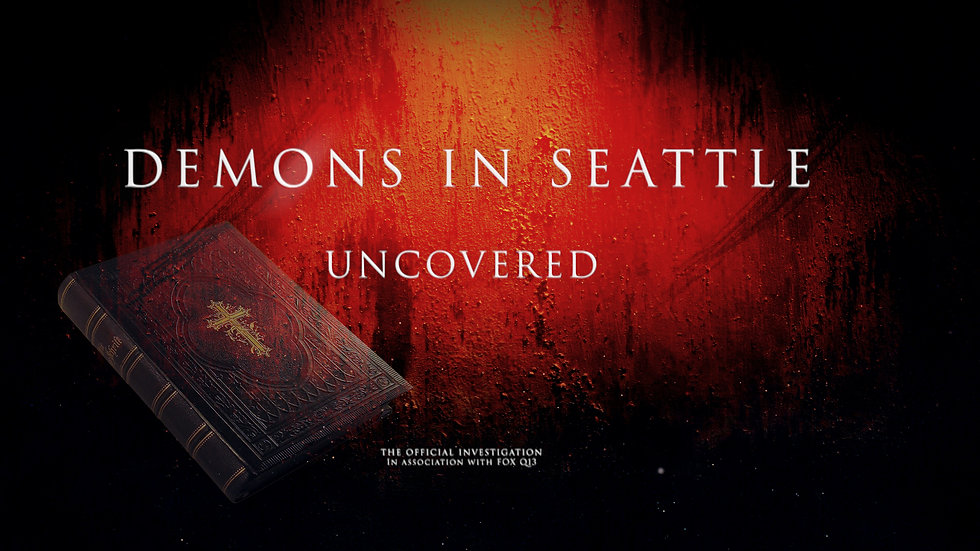 Demons In Seattle Uncovered poster