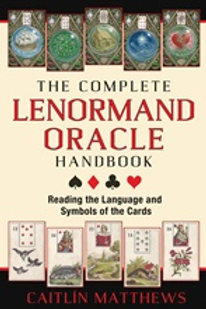 The Complete Lenormand  Oracle Handbook  (ATO)