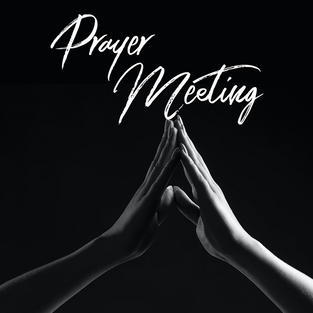 Wednesday Night Prayer Meeting