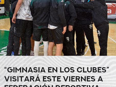 """""""Gimnasia en los clubes"""" visitará este viernes a Federación Deportiva"""