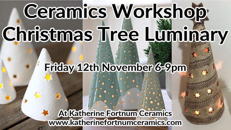 christmas tree luminary at Katherine Fortnum Ceramics.jpg