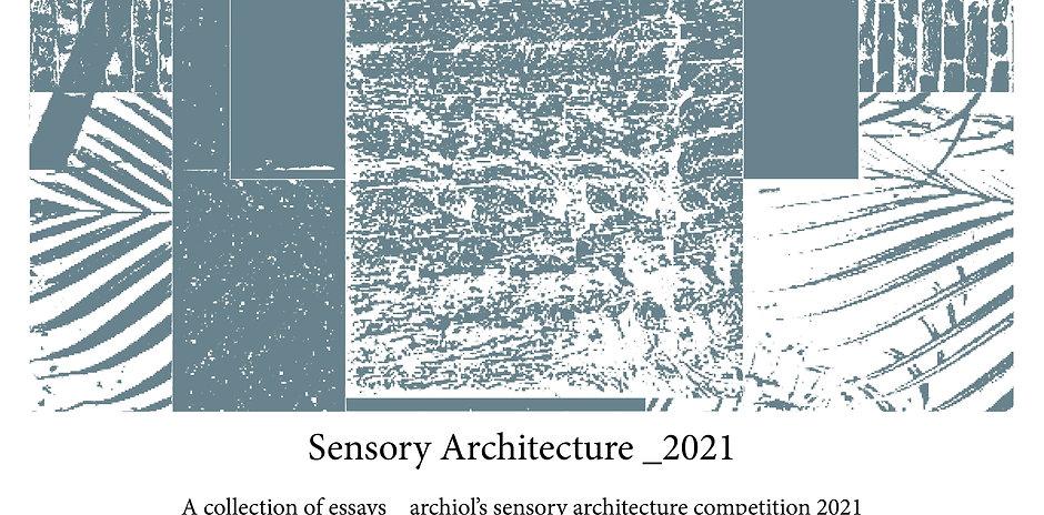 Sensory Architecture - Essay Collection (2021) |E-book