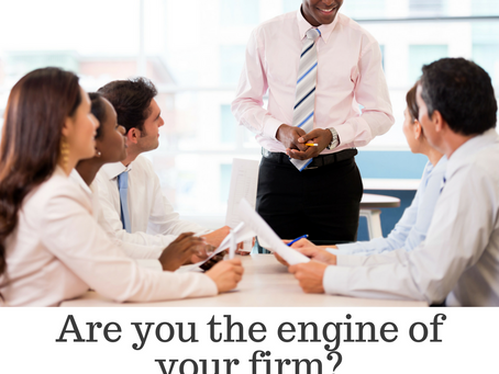 Are You the Engine of Your Firm?
