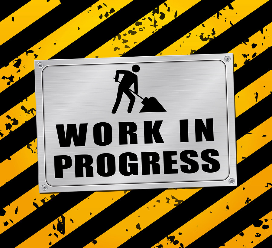 bigstock-Work-In-Progress-Concept-735690