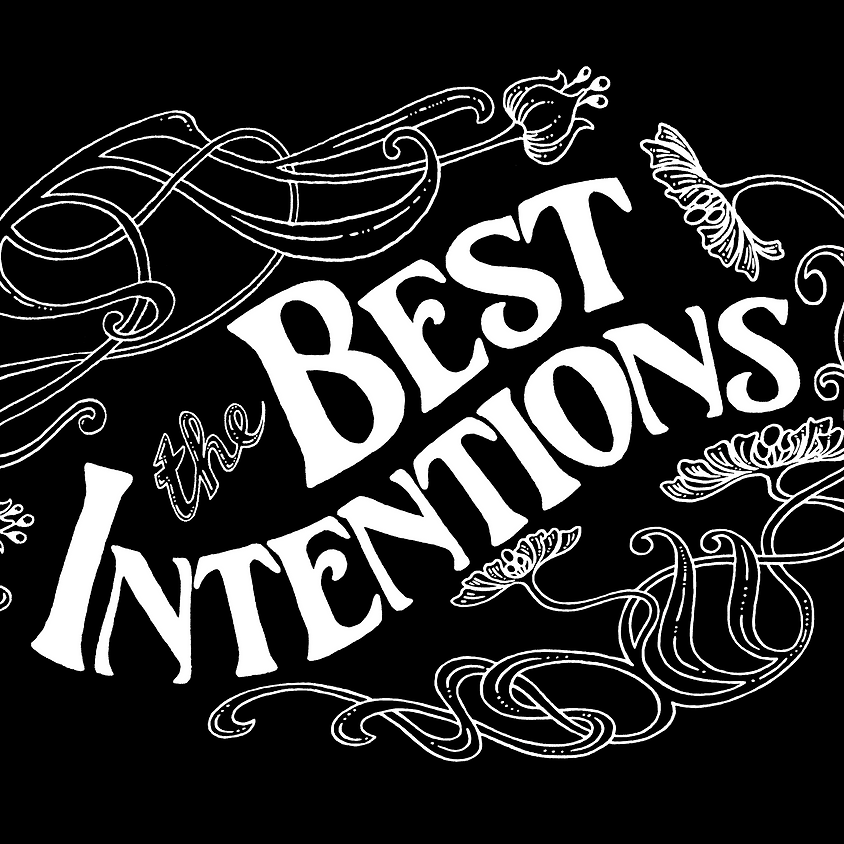 The Best Intentions at Bellewood Acres