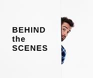 Behind Scenes.png