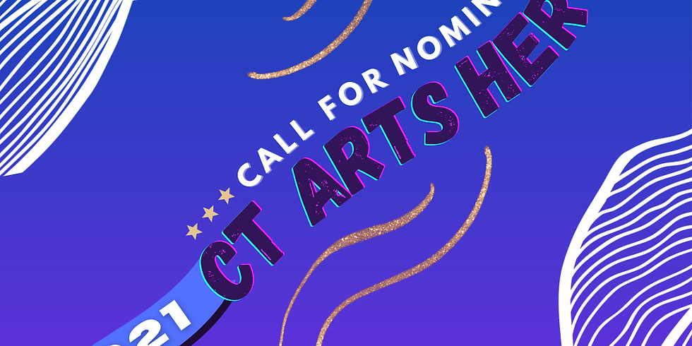 2021 CT Arts Heroes - Call for Nominations