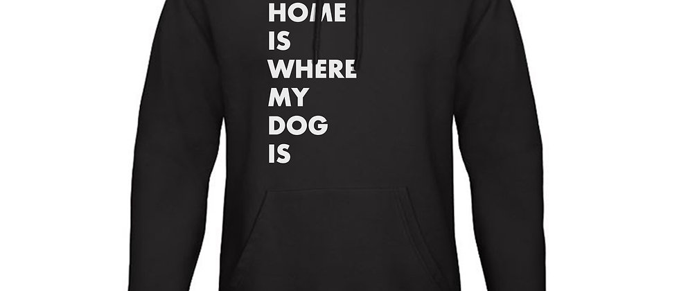 Dogs of Vilnius HOME IS WHERE MY DOG IS hooded sweatshirt
