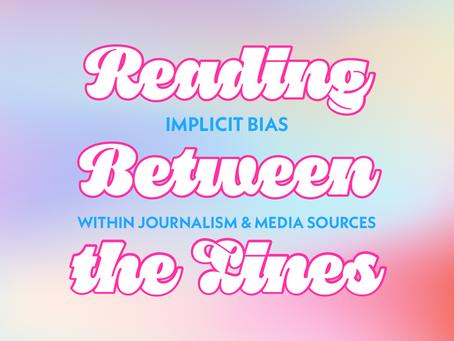 Reading Between the Lines - Media Bias