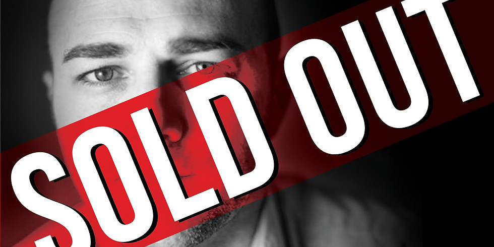 SOLD OUT Michael Callahan - Comedian & Magician