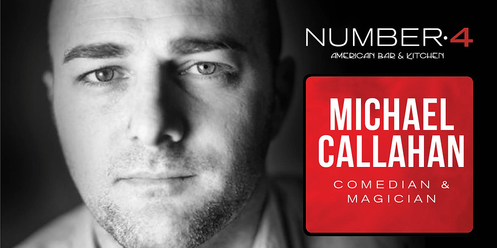 Michael Callahan - Comedian & Magician
