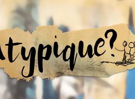 Atypique ?