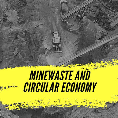 Minewaste rehabilitation and Circular Economy