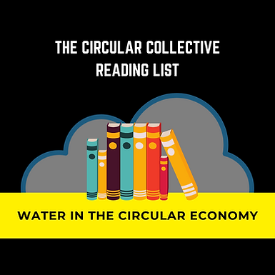 Water in Circular Economy Reading list