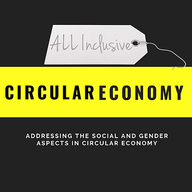 Addressing the Social and Gender aspects in Circular Economy