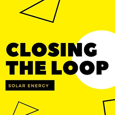 Closing the loop in Energy Sector – Solar Energy