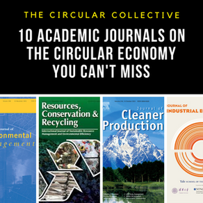 Ten Academic Journals on the Circular Economy you can't miss!