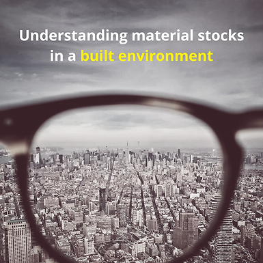 Understanding material stocks in a built environment