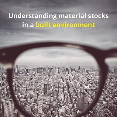 Understanding material stocks in a built environment