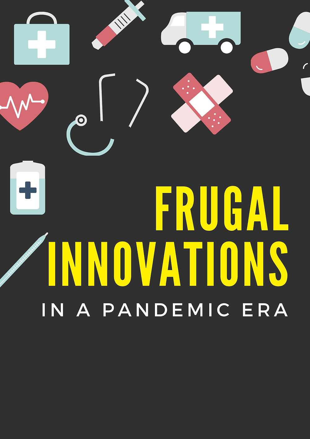 Frugal Innovations in a pandemic era