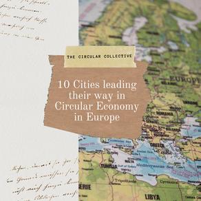 Ten Cities leading their way in Circular Economy - European Hub