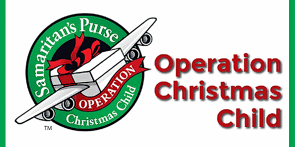 Opperation Christmas Child Ladies Missions Group