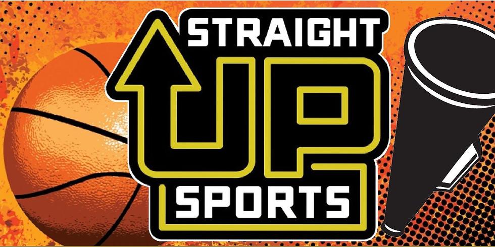 Straight Up Basketball and Cheerleading