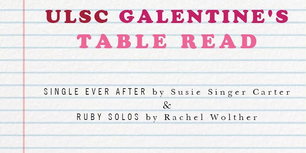 Galentine's Table Read