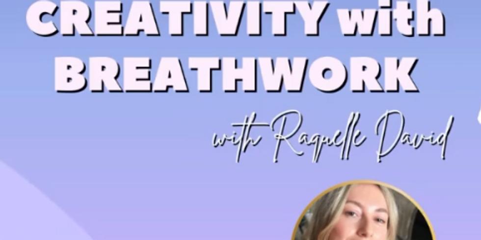 Ignite Your Creativity with Breathwork with Raquelle David
