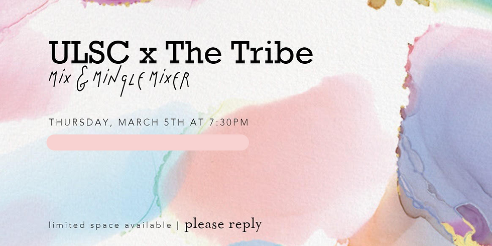 ULSC x The Tribe Mixer