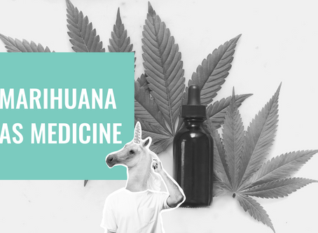 UNDERSTANDING THE MISUNDERSTOOD: Marihuana as medicine