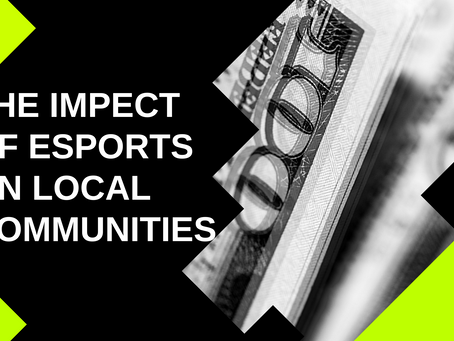 Lucrative match: The impact of esports on local communities