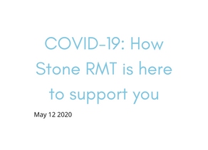 COVID-19: How Stone RMT is here to support you and community