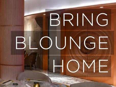 BRING B-LOUNGE HOME