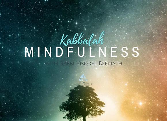 Mindfulness: A Kabbalah Journey