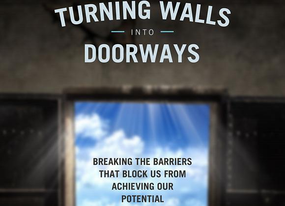 Turning Walls into Doorways