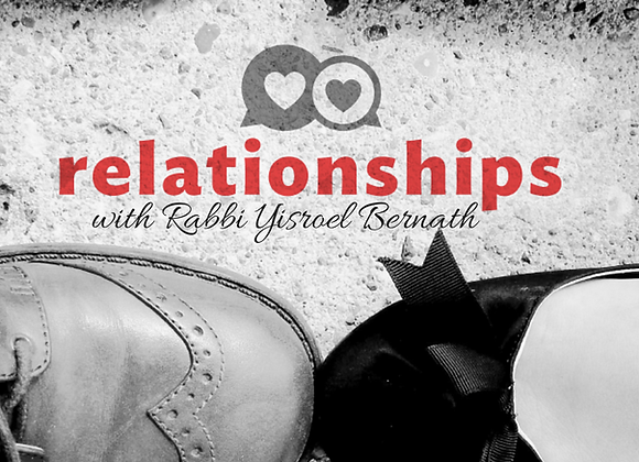 Rabbi Yisroel's Guide to Relationships