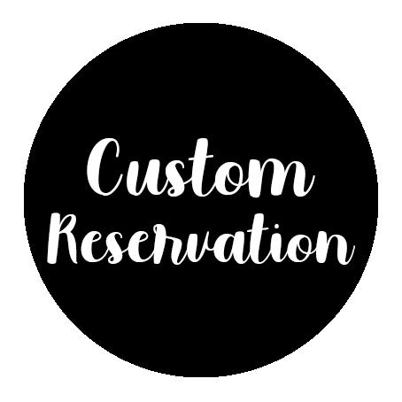 CUSTOM RESERVATION - LISA STAPLETON