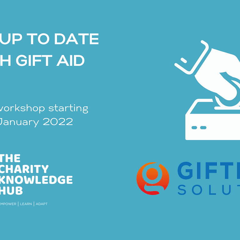 Gift Aid Workshop - Online January 2022