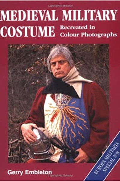 Medieval military costume- Gerry Embleton