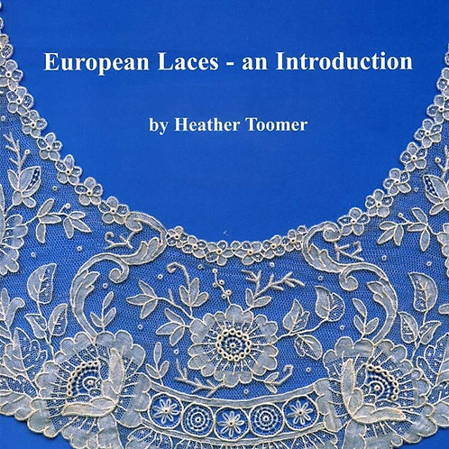 European laces, an introduction-Heather Toomer