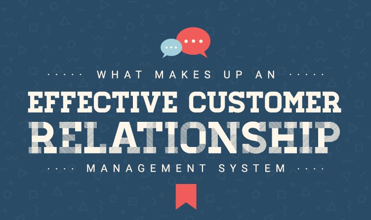 Effective customer relationship