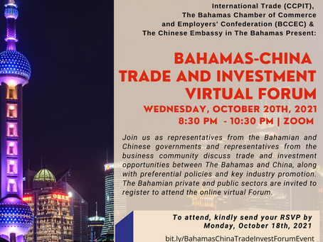 Event: Bahamas - China Trade & Investment Forum | Wednesday, October, 20th 2021 | 8:30 PM - 10:30 PM