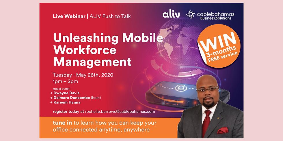 Aliv & Cable Bahamas Presents: Unleashing Mobile Workforce Management