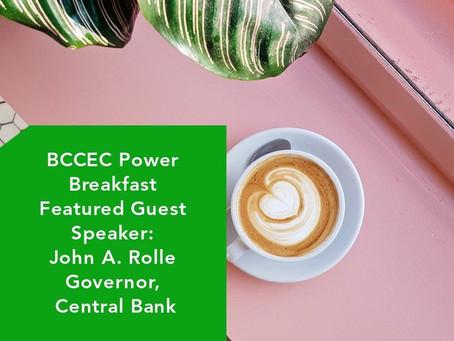 BCCEC Power Breakfast Guest Speaker - Mr. John A. Rolle, Governor of Central Bank