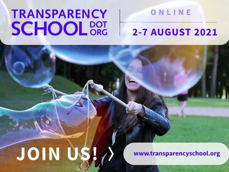 Apply Now: Transparency School 2021 | 2-7 August 2021