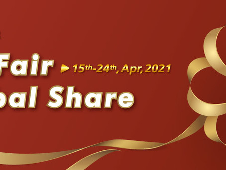 Event: The 129th Canton Fair Global Share | 15th - 24th April 2021