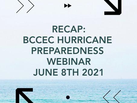 BCCEC Hurricane Preparedness Webinar Recap | June 8th, 2021