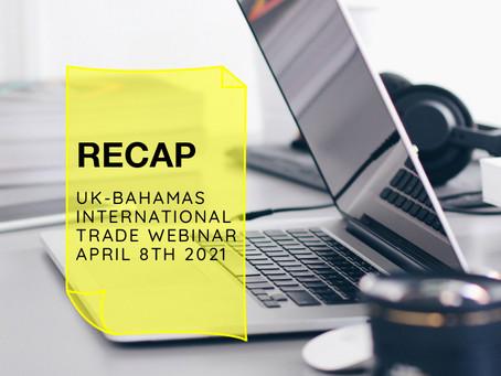Recap: UK-Bahamas International Trade Webinar
