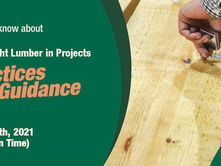Webinar: Choosing and Applying the Right lumber in Projects: June 22nd 2021